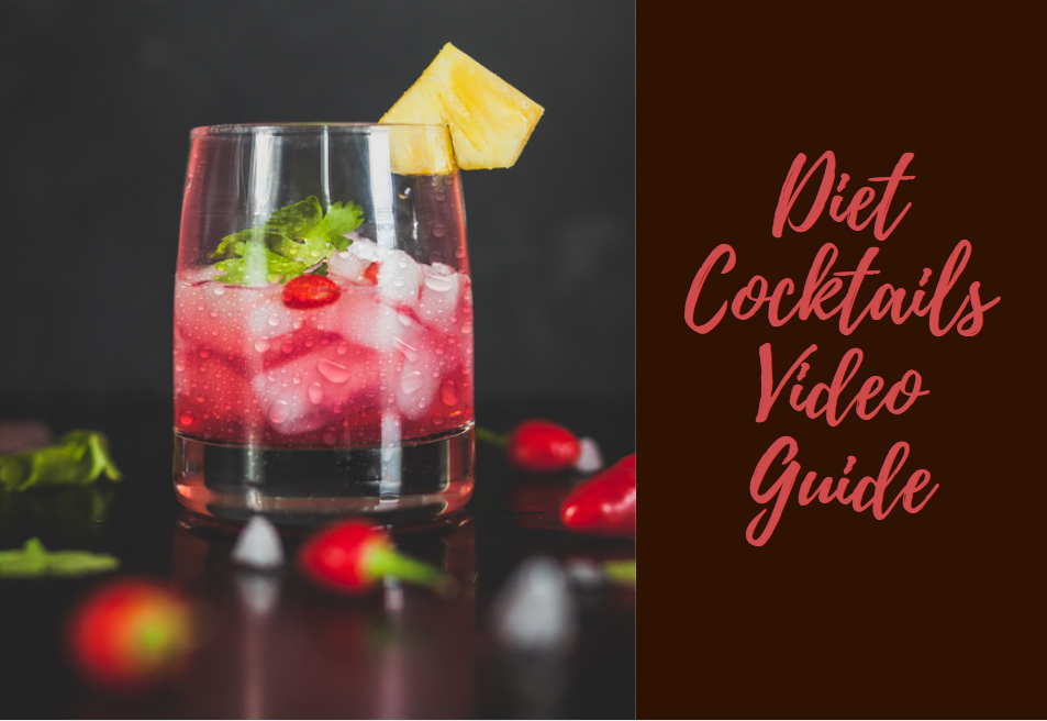 Diet Cocktails Video Guide