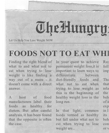 newspaper- FOODS NOT TO EAT WHEN DIETING
