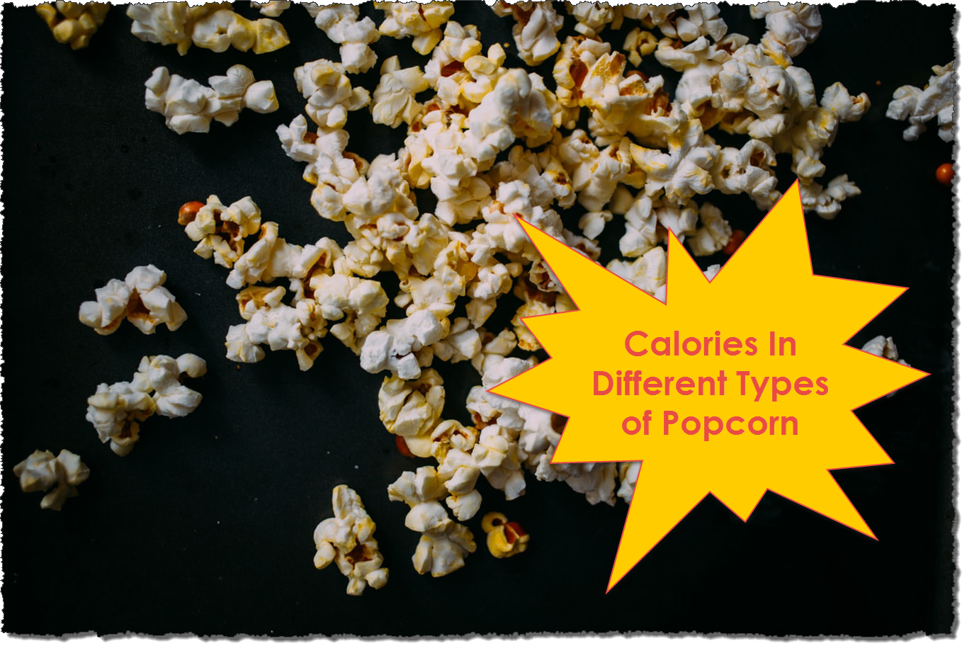 Calories In Different Types of Popcorn