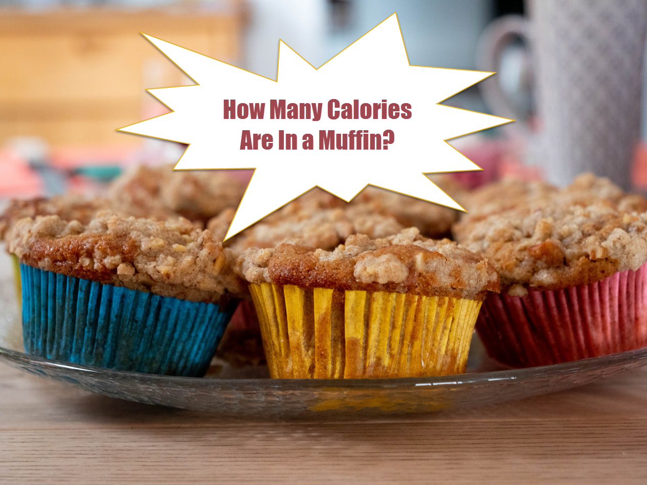 How Many Calories Are In A Muffin